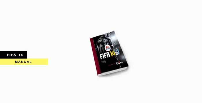 FIFA 14 Manual - The Digital Manual Instructions of FIFA 14