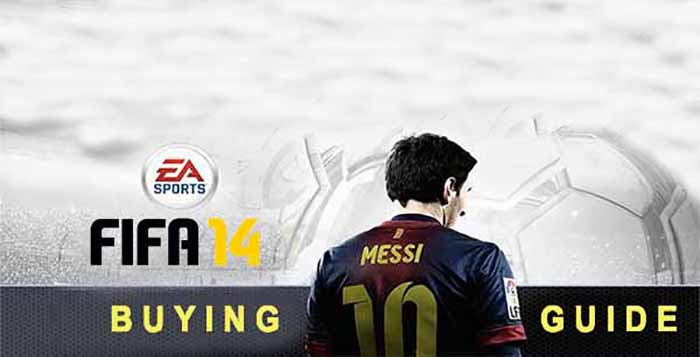 Next Gen FIFA 14 Buying Guide - Everything about Prices, Stores & More