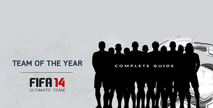 TOTY Guide - Team of the Year of FIFA 14 Ultimate Team