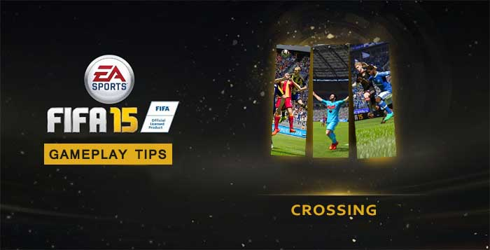 FIFA 15 Gameplay Tips: Crossing Tutorial