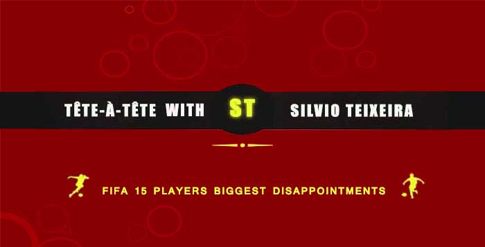 FIFA 15 Players Biggest Disappointments