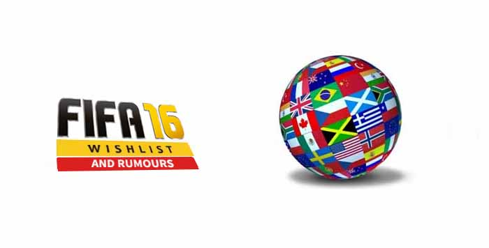 FIFA 16 Wishlist and Rumours: New Leagues