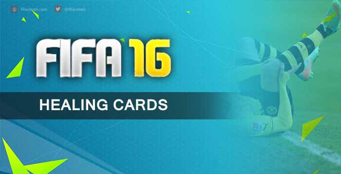 FIFA 16 Ultimate Team Healing Cards Guide