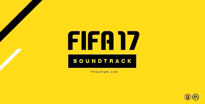 FIFA 17 Soundtrack - Listen all the Official FIFA 17 Songs
