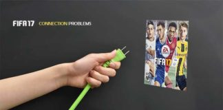 FIFA 17 Connection Problems Troubleshooting Guide