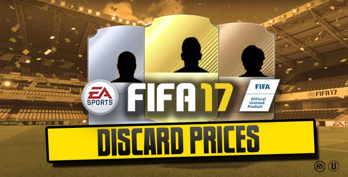 FIFA 17 Quick Sell Prices - Discar Prices for FIFA 17 Ultimate Team