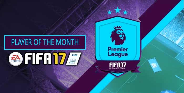 FIFA 17 Player of the Month List - Premier League's POTM Cards