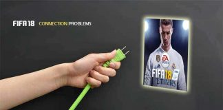 FIFA 18 Connection Problems Troubleshooting Guide