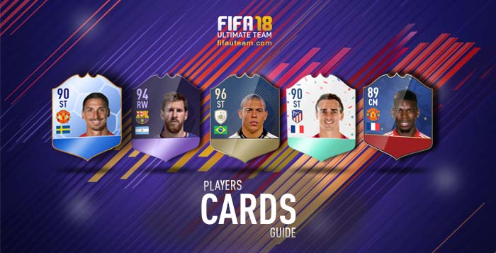 FIFA 18 Players Cards Guide