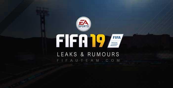 FIFA 19 Leaks List - Legit and Fake FIFA 19 Rumours