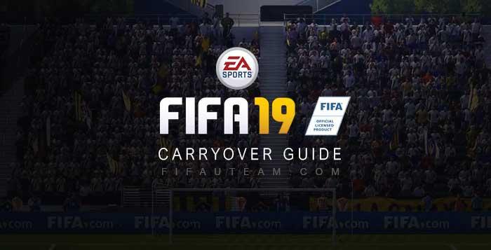 FIFA 19 Carryover Transfer Guide