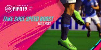 FIFA 19 Fake Shot Speed Boost