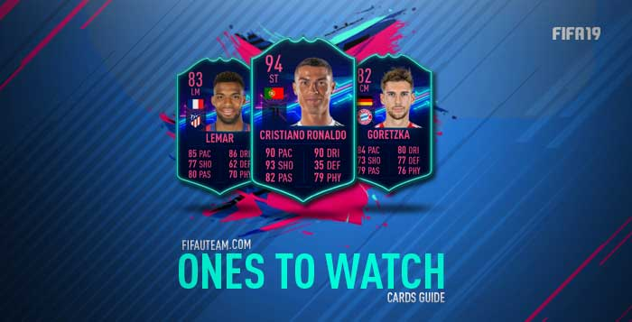 FIFA 19 Ones to Watch Cards Guide