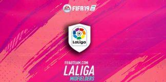 FIFA 19 LaLiga Midfielders Guide