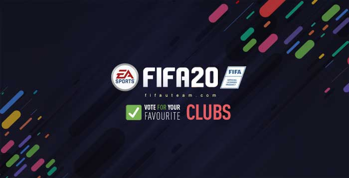 New FIFA 20 Teams - Vote for Your Favourite Clubs