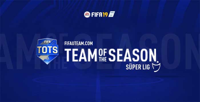 FIFA 19 Süper Lig Team of the Season