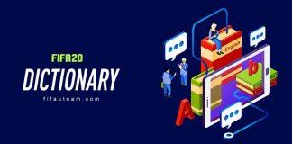 FIFA 20 Dictionary and Abbreviations