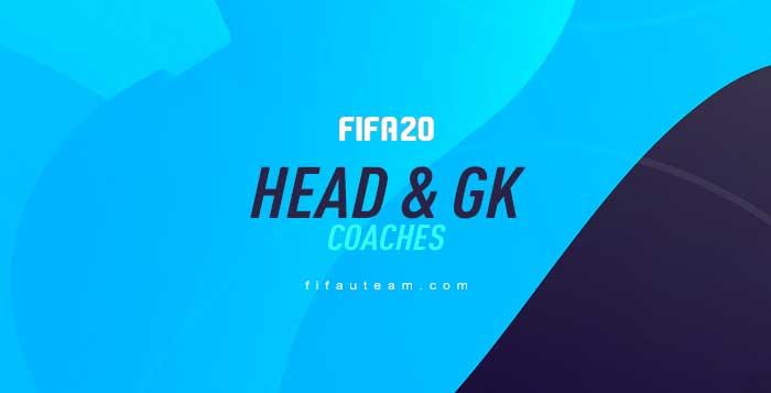 FIFA 20 Head Coaches and Goalkeeper Coaches