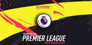 FIFA 20 Premier League Goalkeepers Guide