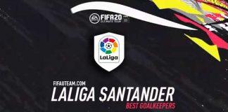 FIFA 20 LaLiga Goalkeepers Guide