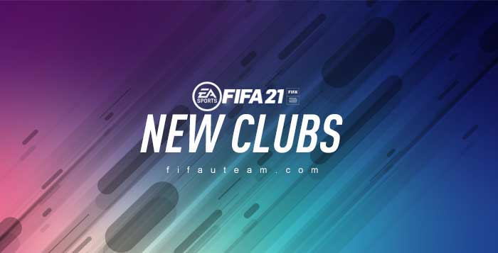 FIFA 21 New Clubs