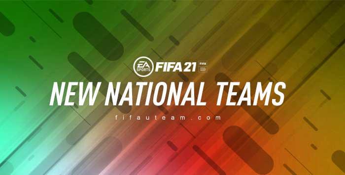New FIFA 21 National Teams