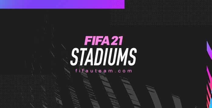 FIFA 21 Stadiums
