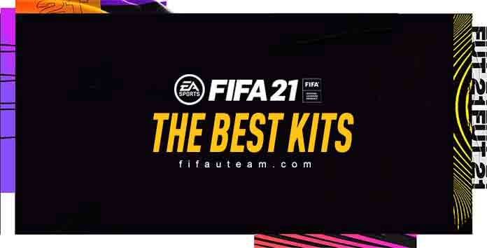 FIFA 21 Kits - The Best Kits for FIFA 21 Ultimate Team
