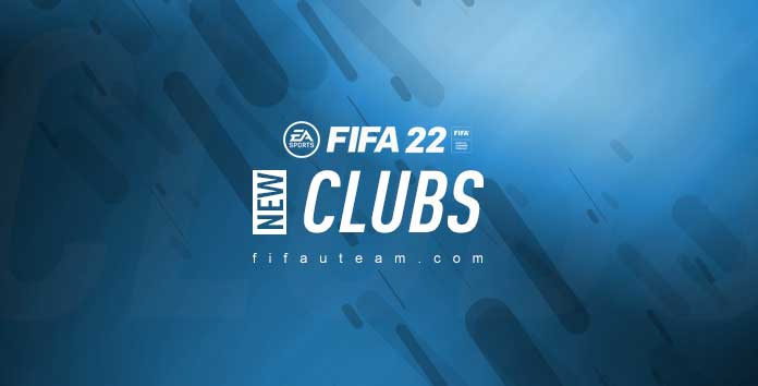 New FIFA 22 Teams