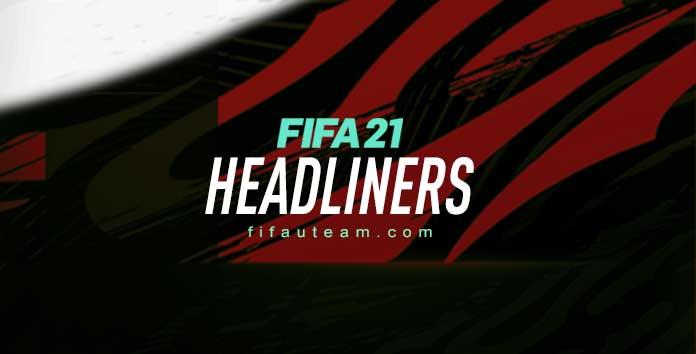 FIFA 21 Headliners