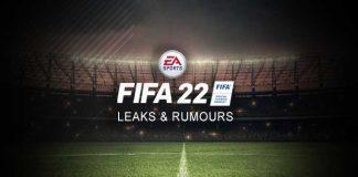 FIFA 22 Leaks List - Legit and Fake FIFA 22 Rumours