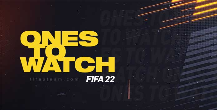 FIFA 22 Ones to Watch