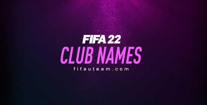 FIFA 22 Team Names