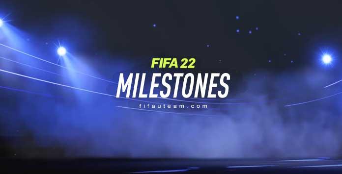 FIFA 22 Milestones