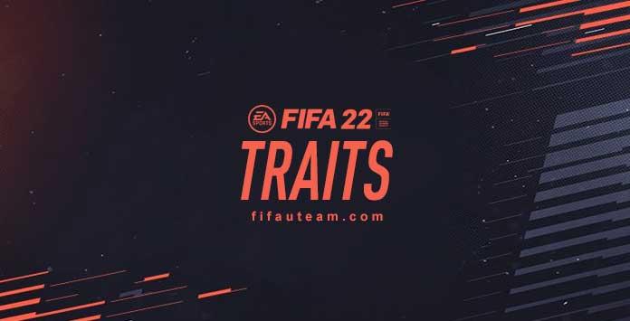 FIFA 22 Traits