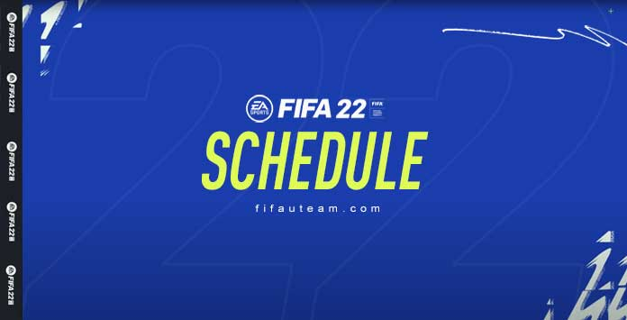 FIFA 22 Schedule